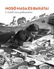 Szerkesztette Farkas Judit Antónia - Mosó Masa és barátai<!--span style='font-size:10px;'>(G)</span-->