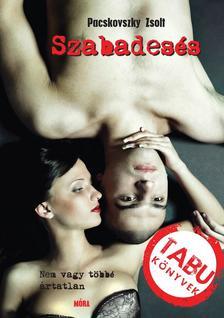 Pacskovszky Zsolt - Szabadesés - Nem vagy többé ártatlan...- Tabu könyvek
