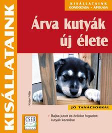 dr. Király Péter - Árva kutyák új életeBajba jutott és örökbe fogadott kutyák kezelése