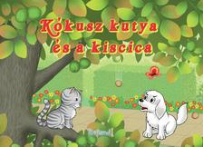 Lengyel Orsolya - Kókusz kutya és a kiscica
