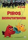 Sarah Stephen - Angry Birds,  A film - Piros bemutatkozik
