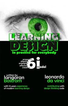 Boström LarsGöran - Learning Design in Practice for Everybody [eKönyv: epub, mobi]