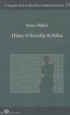 Veres Ildikó - Hiány - Filozófia - Kritika
