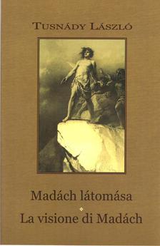 Tusnády László - Madách látomása - La visione di Madách