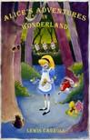 Lewis Carroll - Alices Adventures in Wonderland [eKönyv: epub,  mobi]