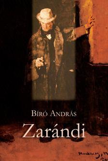 BIRÓ ANDRÁS - Zarándi