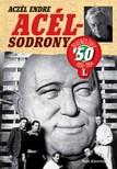 ACZÉL ENDRE - Acélsodrony 50. I. [eKönyv: epub, mobi]