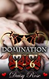 Rose Daisy - Domination 1 - 6 [eKönyv: epub,  mobi]