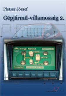 PLETSER JÓZSEF - TM-51005/2 GÉPJÁRMŰ-VILLAMOSSÁG 2.