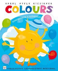 Agnieszka Bator - Angol nyelv kicsiknek. Colours