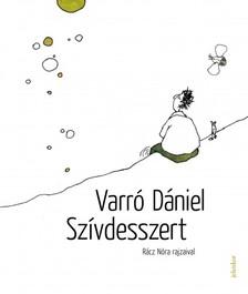 Varró Dániel - Szívdesszert [eKönyv: epub, mobi]