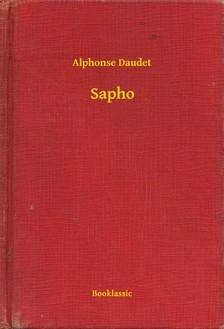 ALPHONSE DAUDET - Sapho [eKönyv: epub, mobi]