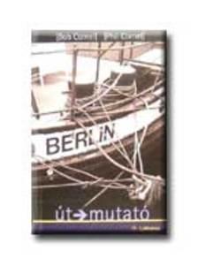 CORNEL,BOB-CORNEL,PHIL - Berlin - útmutató