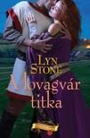 Lyn Stone - A lovagvár titka [eKönyv: epub, mobi]<!--span style='font-size:10px;'>(G)</span-->