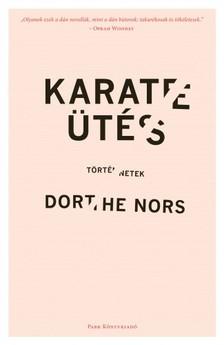 Dorthe Nors - Karateütés [eKönyv: epub, mobi]