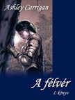 Ashley Carrigan - A félvér [eKönyv: pdf,  epub,  mobi]