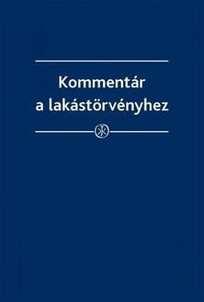 dr. Horváth Gyula - Kommentár a lakástörvényhez [eKönyv: epub, mobi]