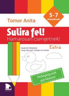 Tomor Anita - Sulira fel! - Extra