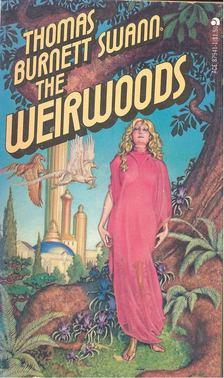 BURNETT SWAN, THOMAS - The Weirwoods [antikvár]