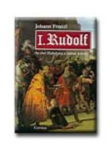 FRANZL,JOHANN - I. Rudolf - Az első Habsburg a német trónon