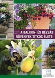Czauner Péter - A balkon- és dézsás növények titkos élete