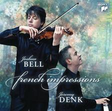 SAINT-SAENS, FRANCK, RAVEL - FRENCH IMPRESSIONS CD JOSHUA BELL, JEREMY DENK