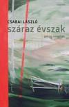 Csabai László - Száraz évszak [eKönyv: epub,  mobi]