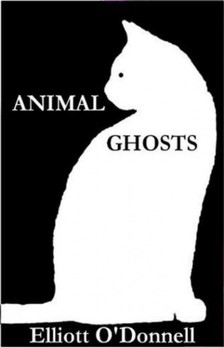 O Donnel Elliot - Animal Ghosts [eKönyv: epub, mobi]