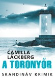 Camilla Läckberg - A toronyőr [eKönyv: epub, mobi]<!--span style='font-size:10px;'>(G)</span-->