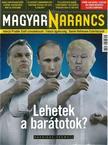 - MAGYAR NARANCS FOLYÓIRAT - XXVIII. ÉVF. 30. SZÁM. 2016. JÚLIUS 28.