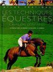- Les techniques equestres - Cavaliers confirmés [antikvár]