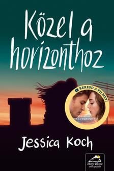 Jessica Koch - Közel a horizonthoz