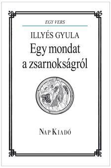 - EGY MONDAT A ZSARNOKSÁGRÓL