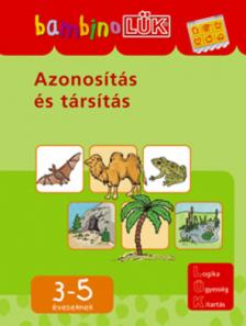 - LDI-118 AZONOSÍTÁS ÉS TÁRSÍTÁS 3-5 ÉVESEKNEK