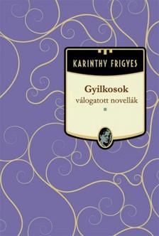Karinthy Frigyes - Gyilkosok [eKönyv: epub, mobi]