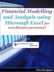 Murugappan Palani - Financial Modelling and Analysis Using Microsoft Excel for non finance personal [eKönyv: epub,  mobi]