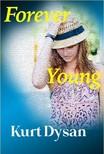 Dysan Kurt - Forever Young [eKönyv: epub,  mobi]