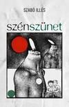 Szabó Illés - Szénszünet [eKönyv: epub, mobi]<!--span style='font-size:10px;'>(G)</span-->