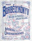 Peabody Fawcett - Nagy borbélykönyv  modern úriembereknek - Bajusz- és Szakáll- ápolási kalauz