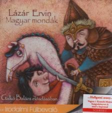 Lázár Ervin - MAGYAR MONDÁK (LÁZÁR ERVIN) - HANGOSKÖNYV