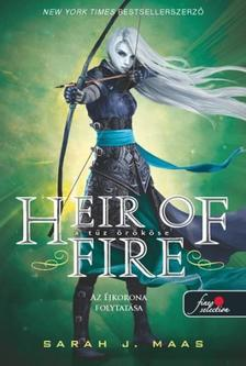 Sarah J. Maas - Heir of Fire - A tűz örököse (Üvegtrón 3.) - KEMÉNY BORÍTÓS
