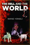 Yongli Wang - The Hell and the World [eKönyv: epub,  mobi]