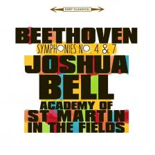BEETHOVEN - SYMPHONIES NO.4 & 7 CD JOSHUA BELL, ST MARTIN IN THE FIELDS