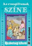 Szerk.: Rozs-Nagy Szilvia - Az evangéliumok színeÚjszövetségi kifestő 4-10 éveseknek