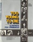Fox-Sheinwold, Patricia - Too young to die [antikvár]