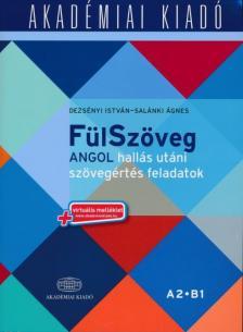 Derzsényi István - Salánki Ágnes - FülSzöveg Angol hallás utáni szövegértés feladatok A2 B1- virtuális