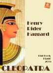 Rider Haggard Henry - Cleopatra [eKönyv: epub, mobi]<!--span style='font-size:10px;'>(G)</span-->