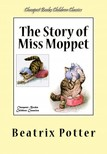 Beatrix Potter - The Story of Miss Moppet [eKönyv: epub,  mobi]