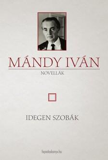 Mándy Iván - Idegen szobák [eKönyv: epub, mobi]