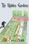 Pollard Jan - The Hidden Gardens [eKönyv: epub,  mobi]
